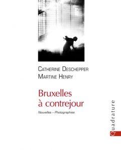 Photographies et Nouvelles de Martine henry & Catherine Deschepper. Publié par les Éditions Quadrature. Sortie en librairie le 10/02/2017